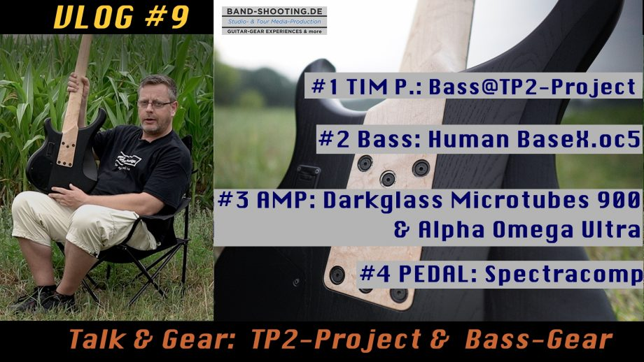 Vlog #9 Tech-Talk: TP2-Project & Bass-Gear