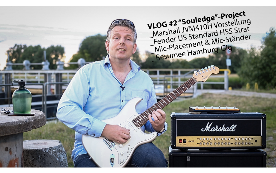 "VLOG #2 ""Souledge"" Marshall JVM410, Mikrofon-Placement &Ständer, Fender US Strat HSS, Resumee Gig HH"