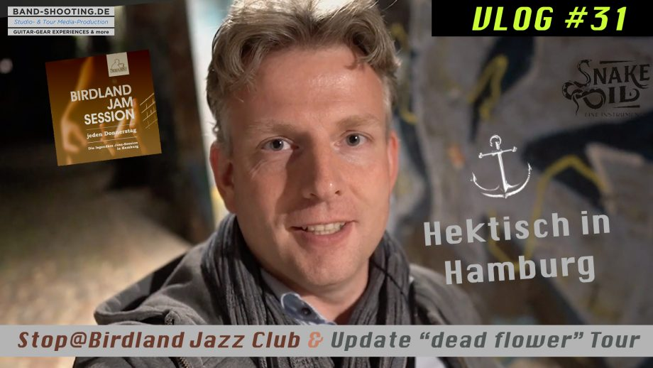 "VLOG#31 ""Hektisch in Hamburg"" 19.09.19: Birdland Jazz Club & Update ""dead flower""-Tour"" Herbst"
