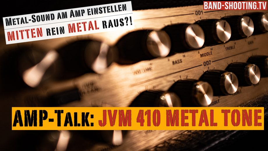 #46 AMP-Talk & Tutorial: Marshall JVM410 Metal Tone – Wie tighten Metal-Sound einstellen am Amp